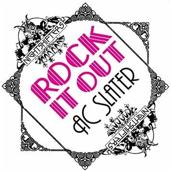 Rock It Out