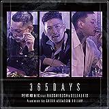 365DAYS (feat. BADSAIKUSH & DELTA9KID) [Explicit]