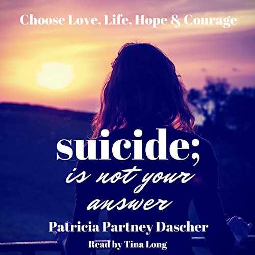 Suicide Is Not Your Answer audiobook cover art