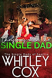 Christmas with the Single Dad (The Single Dads of Seattle Book 5)