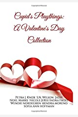 Cupid's Playthings: A Valentine's Day Collection Paperback