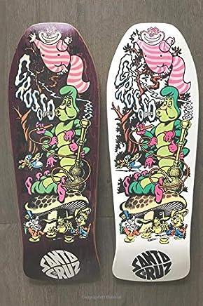 """Jeff Grosso """"Alice"""" Skateboard decks: Notebook  / journal / Sketchbook"""