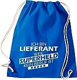 Camiseta stown Turn Bolsa Ich bin Proveedor, porque Super Held No Profesión es, azul cobalto