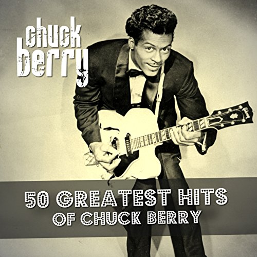 50 Greatest Hits of Chuck Berry