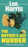 The Mother's Day Murder (The Christine Bennett Mysteries)