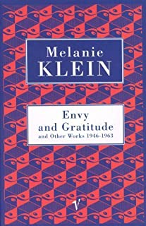 Envy And Gratitude And Other Works 1946-1963 (Contemporary Classics) by The Melanie Klein Trust (1997) Paperback