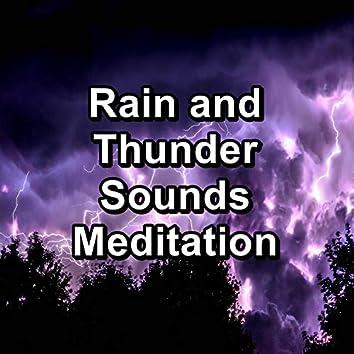 Rain and Thunder Sounds Meditation
