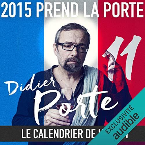 Couverture de 2015 prend la Porte - Le calendrier de l'avent du 1er au 15 juin 2015