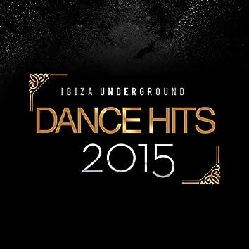 Ibiza Underground Dance Hits 2015