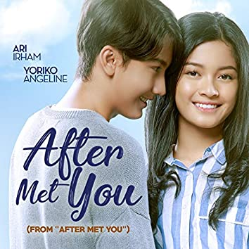 """After Met You (From """"After Met You"""")"""