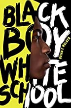 Black Boy White School by Walker, Brian F.(January 3, 2012) Hardcover