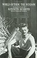 World Outside the Window: The Selected Essays of Kenneth Rexroth