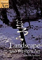 Landscape and Western Art (Oxford History of Art)