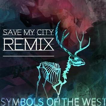 Save My City (Remix)