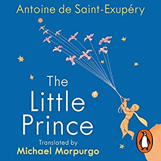 The Little Prince                   By:                                                                                                                                 Antoine de Saint-Exupery,                                                                                        Michael Morpurgo - translator                               Narrated by:                                                                                                                                 Richard E. Grant,                                                                                        Michael Morpurgo - introduction                      Length: 2 hrs and 12 mins     11 ratings     Overall 5.0