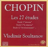 Chopin: Les 27 Etudes - Vlladimir Soultanov