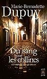 Les enquêtes de Maud Delage, tome 1 : Du sang sous les collines par Dupuy