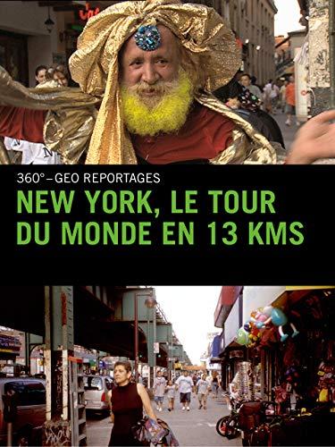 New York, le tour du monde en 13 kms