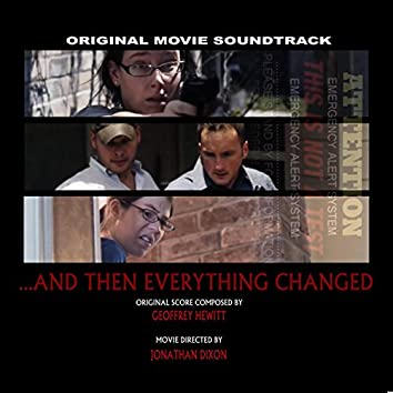 And Then Everything Changed (Original Movie Soundtrack)
