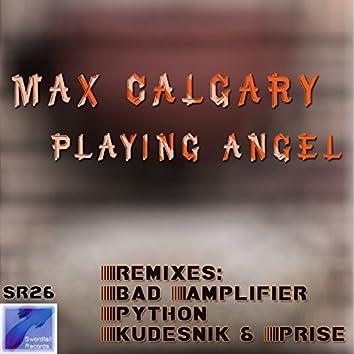 Playing Angel