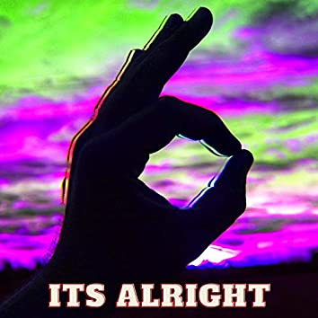 Its Alright