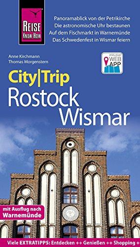 Reise Know-How CityTrip Rostock und Wismar: Reiseführer mit Stadtplan und kostenloser Web-App