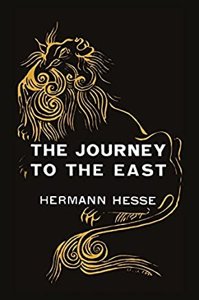 The Journey to the East by Hermann Hesse (2011-02-16)