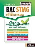 Gestion et Finance - Tout le cours en fiches -1re/Tle Bac STMG - Bac 2020