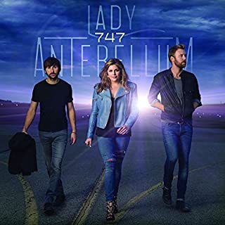 747 Deluxe Tour Edition by Lady Antebellum