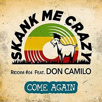 Come Again (feat. Don Camilo) - Riddim #04 Tony