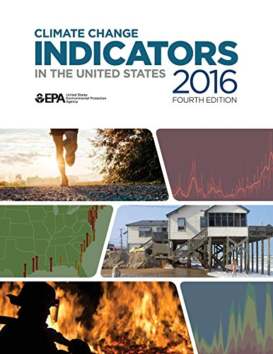 2016 Climate Change Indicators : A report by the US EPA (English Edition)