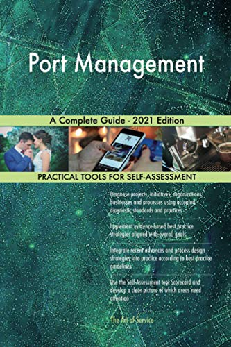Port Management A Complete Guide - 2021 Edition