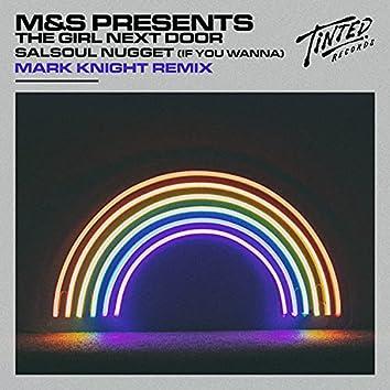 Salsoul Nugget (If You Wanna) [Mark Knight Remix]