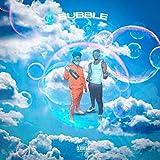 BUBBLE (feat. bigbank johnny) [Explicit]