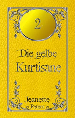 Die gelbe Kurtisane (Die Magie der dreizehn Farben 2)