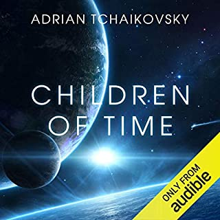 Children of Time                   Written by:                                                                                                                                 Adrian Tchaikovsky                               Narrated by:                                                                                                                                 Mel Hudson                      Length: 16 hrs and 31 mins     402 ratings     Overall 4.6