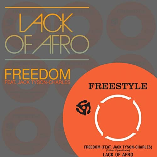 Lack Of Afro feat. Jack Tyson Charles