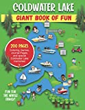 Coldwater Lake Giant Book of Fun: Coloring, Games, Journal Pages, and special Coldwater Lake memories!