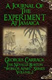 A Journal of The Experiment at Jamaica: The Neville Burton 'Worlds Apart' Series Volume 2