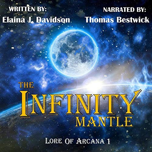 The Infinity Mantle Audiobook By Elaina J. Davidson cover art