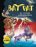 El vikingo cascarrabias (Bat Pat. Olores 8)...