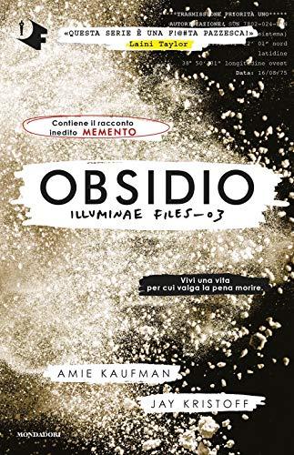 Obsidio. Illuminae file: 3 (Oscar fantastica)