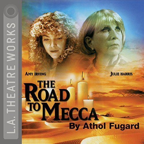 The Road to Mecca                   By:                                                                                                                                 Athol Fugard                               Narrated by:                                                                                                                                 Julie Harris,                                                                                        Amy Irving,                                                                                        Harris Yulin                      Length: 2 hrs and 8 mins     3 ratings     Overall 5.0