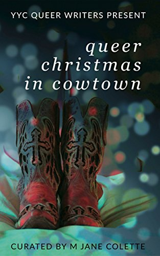 Queer Christmas in Cowtown (English Edition)