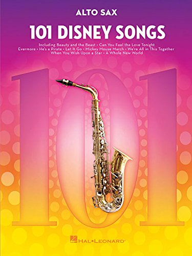 101 Disney Songs -For Alto Sax-: Noten, Sammelband für Alt-Saxophon