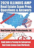 2020 Illinois AMP Real Estate Exam Prep Questions and Answers: Study Guide to Passing the Salesperson Real Estate License Exam Effortlessly