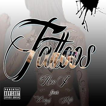 Tattoos  feat Dough & Myth  [Explicit]