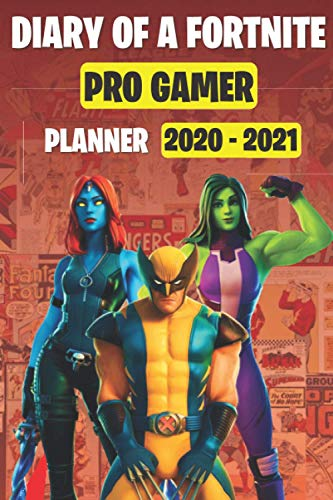 DIARY OF A FORTNITE PRO GAMER (PLANNER 2020 - 2021): Fortnite School Planner and Organizer, Notebook, Sketchbook, Diary, Journal,Record Keeper, For ... for boys and girls who love gaming, esports