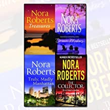 Nora Roberts 4 Books Bundle Collection (The Collector,Truly, Madly Manhattan: Local Hero / Dual Image,Dream Makers: Less of a Stranger / Untamed,Treasures)