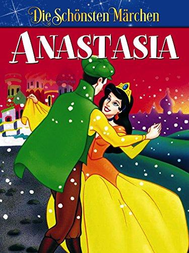 Anastasia - Die schönsten Märchen der Welt